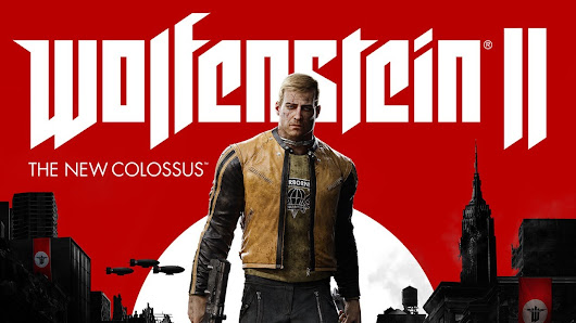 Wolfenstein II: The New Colossus: 5 Reasons Why You Should Be Excited