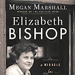 a book review by Larry Smith: Elizabeth Bishop: A Miracle for Breakfast