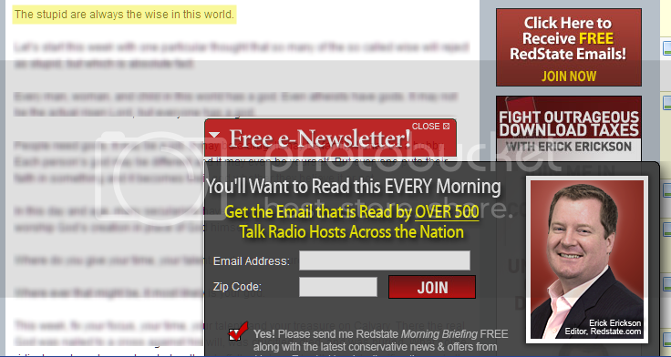 The stupid are always the wise in this world, says Erick Erickson, right next to a giant ad begging you to sign up for his daily newsletter 'that is Read by OVER 500 Talk Radio Hosts Across The Nation'
