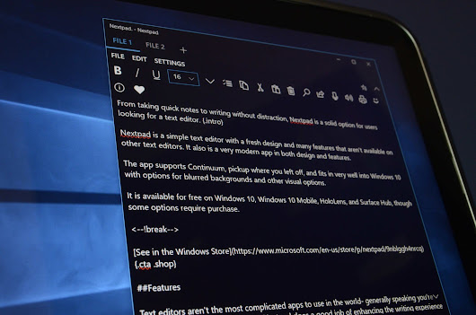 Nextpad is just what you need in a Windows text editor — it works, and looks good