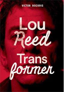 Resultado de imagem para transformer: A história completa de Lou Reed