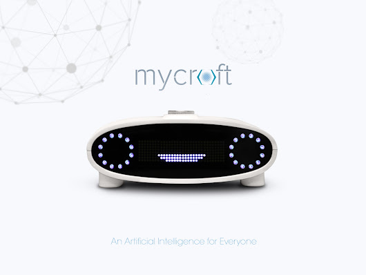 Mycroft: An Open Source Artificial Intelligence For Everyone