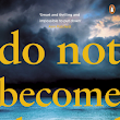 Review: 'Do Not Become Alarmed' by Maile Meloy