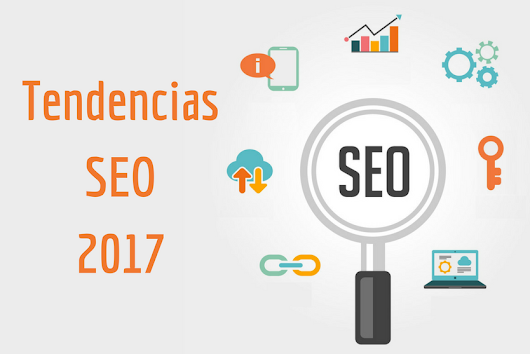 Tendencias SEO para 2017 | Blog de IEBSchool