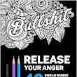 Amazon.com: Release Your Anger: Midnight Edition: An Adult Coloring Book with 40 Swear Words to Color and Relax (9781532700002): James Alexander: Books