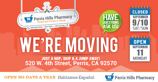 Perris Hills Pharmacy is Moving!