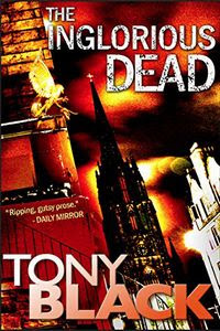 The Inglorious Dead by Tony Black
