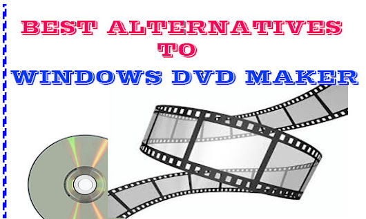 5 Best Alternatives to Windows DVD Maker Software (Free & Paid) - Technotrait