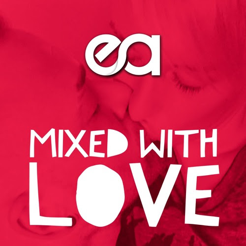 EA - Mixed with LOVE by Erhan Afacan