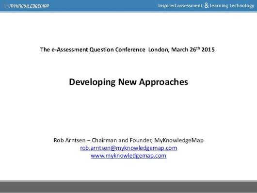 The e-Assessment Question: Developing New Approaches