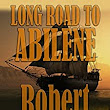 Long Road To Abilene: The Western Adventures of Cade McCall - Kindle edition by Robert Vaughan. Literature & Fiction Kindle eBooks @ Amazon.com.
