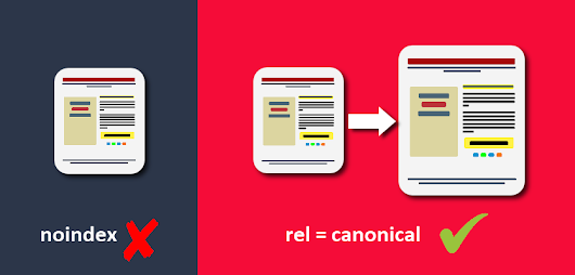 Duplicate Pages? Better Use rel Canonical over Noindex