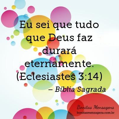 Eu Sei Que Tudo Que Deus Faz Durará Eternamente Eclesiastes 314