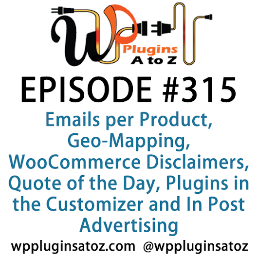 WordPress Plugins A-Z #315 Emails per Product, Quote of the Day