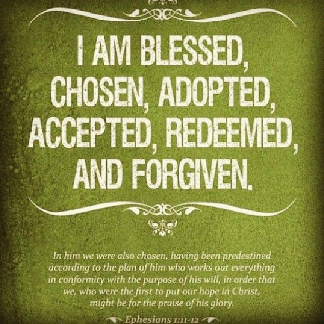 I Am Blessed Chosen And Forgiven Pictures Photos And Images For