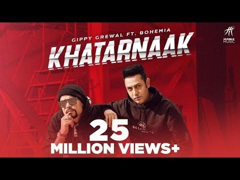 Khatarnaak Lyrics Official Video Download Gippy Grewal Ft Bohemia | New Punjabi Songs 2019