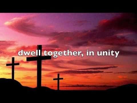 Oh How Good It Is When Brethren Dwell Together Lyrics