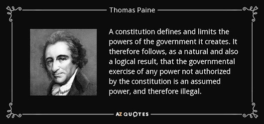 Image: Thomas Paine quote: A constitution defines and limits the powers ...
