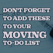 Don't Forget to Add These to Your Moving To-Do List