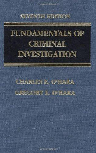 Fundamentals Of Criminal Investigation Oharas Fundamentals Of Criminal Investigation