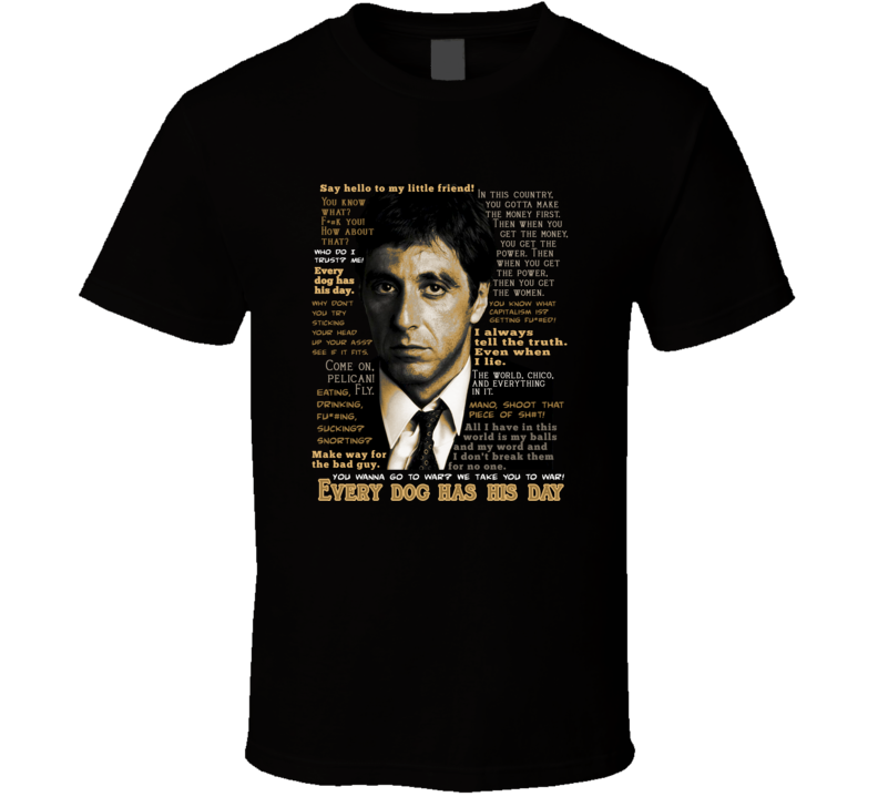 Scarface Quotes Tony Montana Al Pacino Movie Fans T Shirt