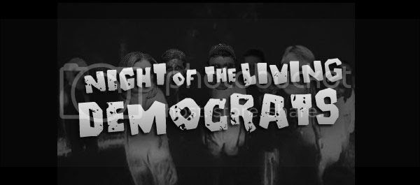 Night of the Living Democrats