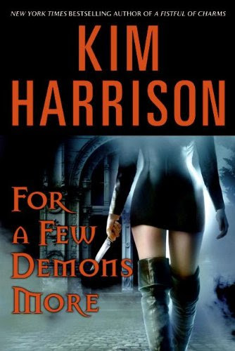 For a Few Demons More (The Hollows, Book 5) by Kim Harrison