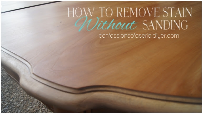 How to Remove Stain without Sanding | Confessions of a ...