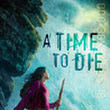 Review for A Time to Die by Nadine Brandes