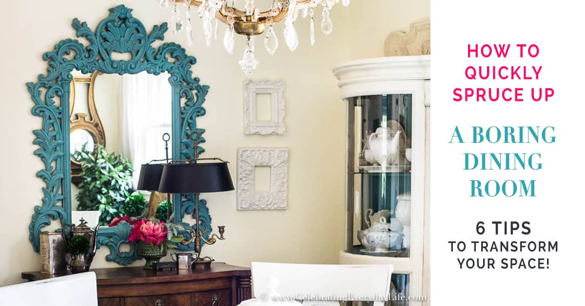 How To Quickly Spruce Up a Boring Dining Room Facebook