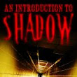 BOOK REVIEW:  INTRODUCTION TO SHADOW