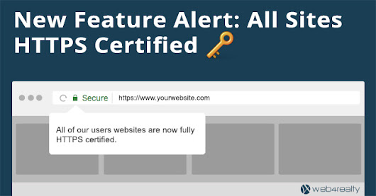 New Feature Alert: All Sites HTTPS Certified ? | Web4Realty