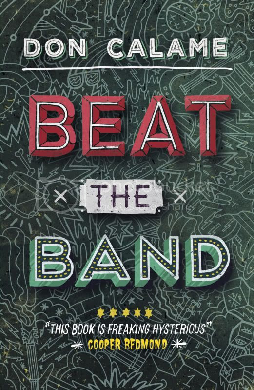 Beat the Band by Don Calame