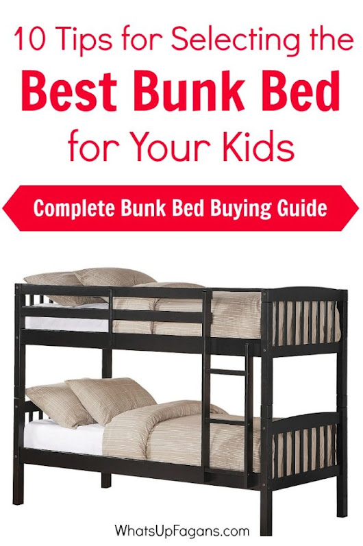 10 Tips for Selecting the Best Bunk Bed for Your Kids - Bunk Bed Buying Guide