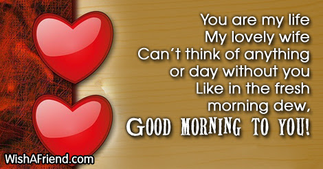 Good Morning Message For Wife You Are My Life My Lovely