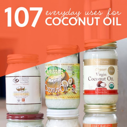 107 Everyday Uses for Coconut Oil | Everyday Roots