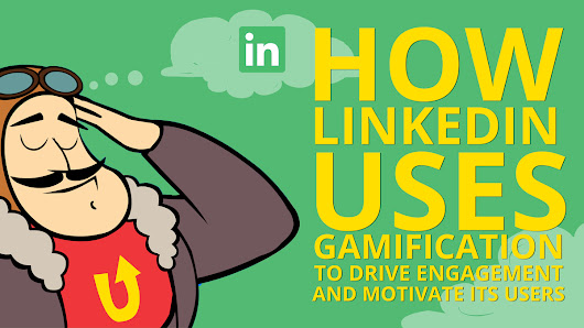 Analysis of LinkedIn: Driving Engagement with Gamification