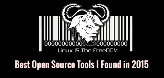 20 Free Open Source Softwares I Found in Year 2015