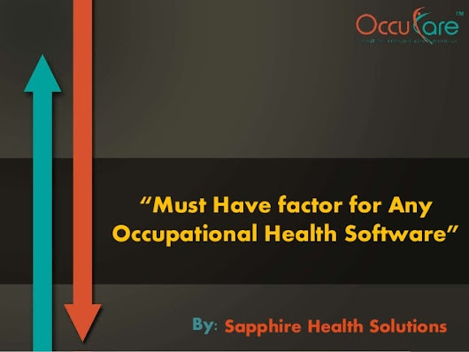 Must have factor for any Occupational Health Software