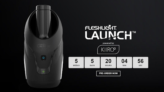 The Fleshlight Launch - Powered By Kiiroo - VR Pimp - Virtual Reality, Porn & Sex Tech