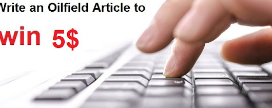 Write an Oilfield article and win 5 dollars - AONG website