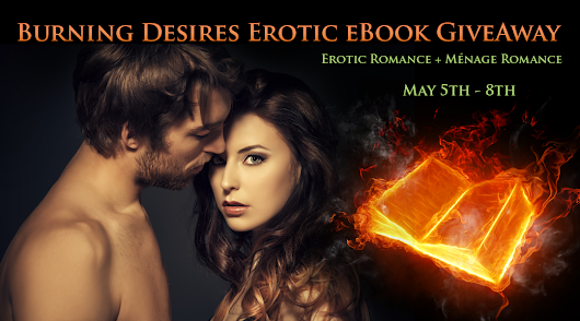 Burning Desires Free Erotic Romance Instafreebie Giveaway