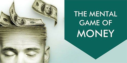 The Mental Game of Money