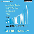 The Productivity Project Audiobook | Chris Bailey | Audible.com