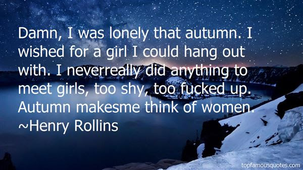 Lonely Girl Quotes Best 23 Famous Quotes About Lonely Girl