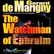 The Watchman of Ephraim: Cris De Niro, Book 1 | [Gerard de Marigny]