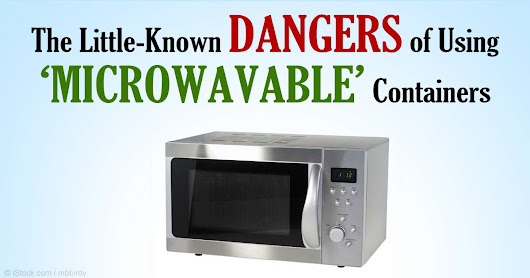 The Dangers of Microwaves and Plastic Combo