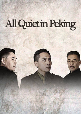 All Quiet in Peking - Season 1