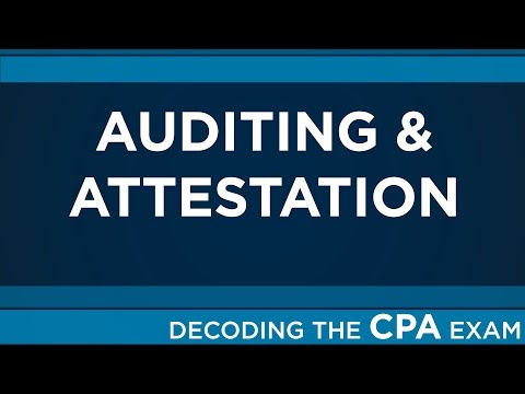 Decoding the CPA Exam | Auditing & Attestation (AUD 1:21)