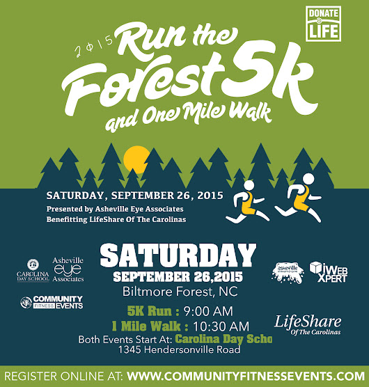 3rd Annual Run the Forest 5K and 1 Mile Walk Saturday September 26 2015 in Asheville NC to benefit LifeShare of the Carolinas : Asheville Eye Associates